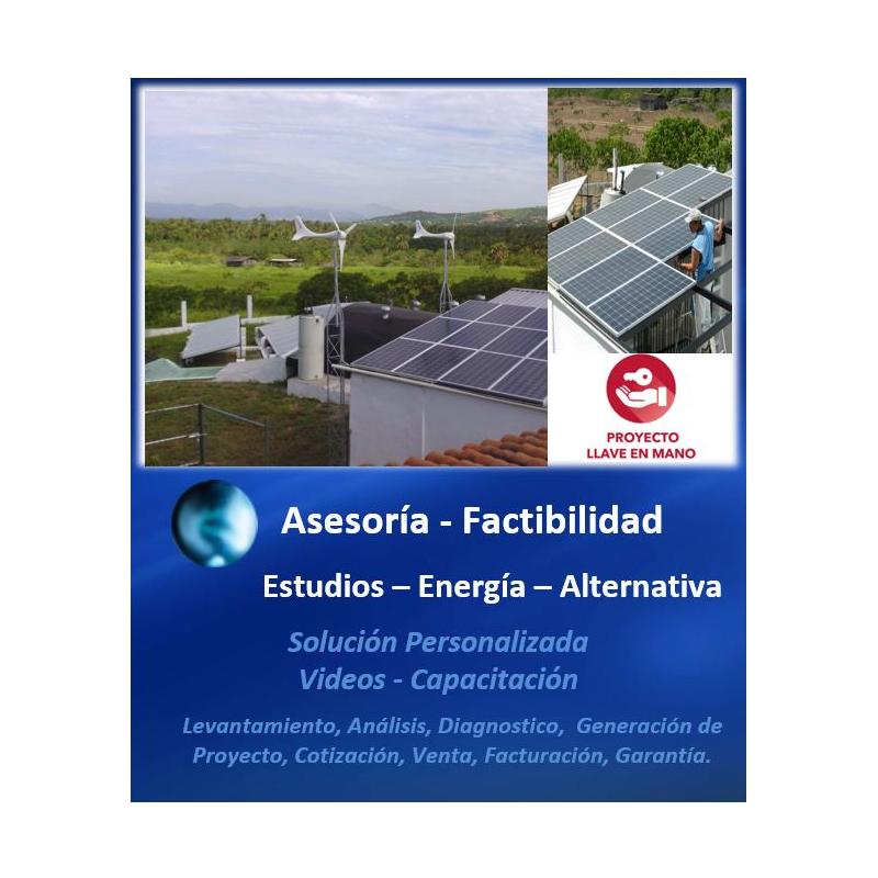Asesoria Estudios de Factibilidad  Energias Alternativas.